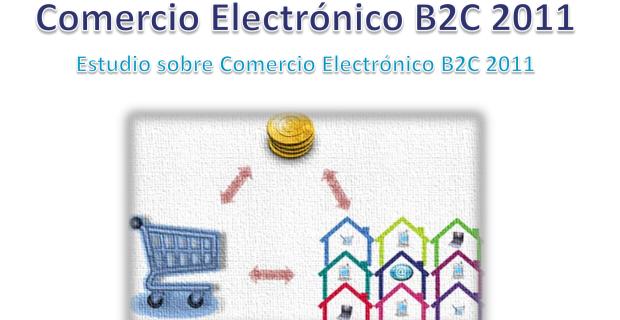 Estudio sobre Comercio Electrónico B2C